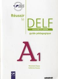 Réussir le DELF scolaire et junior A1- Guide pédagogique - Marjolaine Dupuy | Showmesound.org