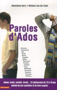 Marjolaine Jarry et Mélanie Van der Ende - Paroles d'Ados.