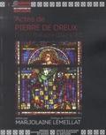 Marjolaine Lémeillat - Actes de Pierre de Dreux - Duc de Bretagne (1213-1237).