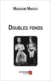 Marjolaine Makelele - Doubles fonds.