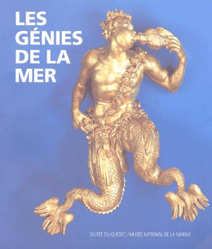 Marjolaine Mourot et Mario Bélan - Les génies de la mer - Chefs-d'oeuvre de la sculpture navale du Musée national de la Marine à Paris.