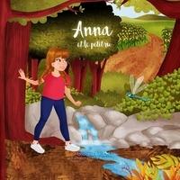 Marjolaine Pauchet et Illustratrice Miia - Anna et le petit ru.