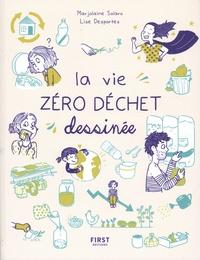 Marjolaine Solaro - La vie zéro déchet dessinée.