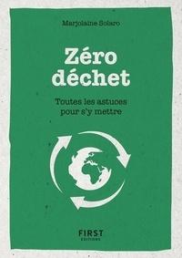 Marjolaine Solaro - Zéro déchet - Toutes les astuces pour s'y mettre.