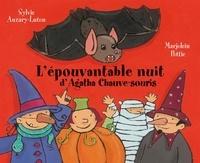 Marjolein Pottie et Sylvie Auzary-Luton - L'épouvantable nuit d'Agatha Chauve-souris.