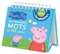 Marjorie Baudry et Sophie Bordet - Mes premiers mots en 365 jours Peppa Pig.