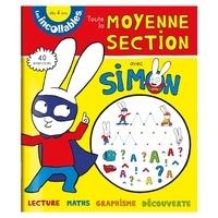 Marjorie Baudry et Jean-Louis Broust - Toute mon année de moyenne section avec Simon - 4-5 ans.