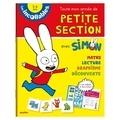 Marjorie Baudry et Jean-Louis Broust - Toute mon année de petite section avec Simon - 3-4 ans.
