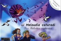 Marjorie Bay et Isabelle Roussel - Les mélodies capturées - Edition bilingue français-niçois.