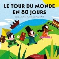 Marjorie Béal - Le tour du monde en 80 jours.