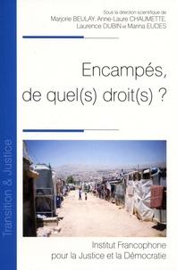 Marjorie Beulay et Anne-Laure Chaumette - Encampés, de quel(s) droit(s) ?.