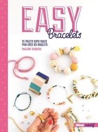 Marjorie Bourgoin - Easy bracelets.