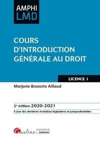 Marjorie Brusorio Aillaud - Cours d'introduction générale au droit.
