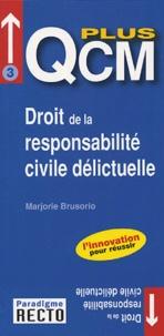 Marjorie Brusorio - Droit de la responsabilité civile délictuelle.