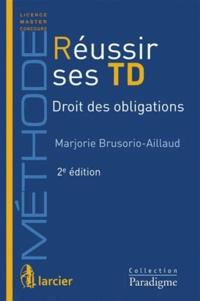 Goodtastepolice.fr Réussir ses TD - Droit des obligations Image