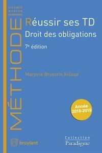Marjorie Brusorio - Réussir ses TD - Droit des obligations.