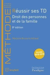 Marjorie Brusorio - Réussir ses TD - Droit des personnes et de la famille.
