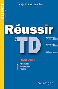 Deedr.fr Réussir ses TD1 - Droit civil Personnes, Incapacités, Famille Image