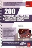 Marjorie Canu et Ludovic Letich - 200 questions isolées QCM en hépato-gastrologie entérologie & cancérologie digestive.