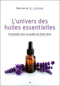 Marjorie D Lafond - L'univers des huiles essentielles - Ensemble vers la quête du bien-être.