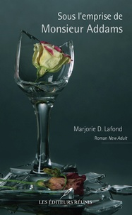Marjorie D Lafond - Sous l'emprise de Monsieur Addams.