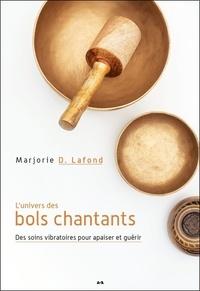 Marjorie Dumoulin-Lafond - L'univers des bols chantants - Des soins vibratoires pour apaiser et guérir.