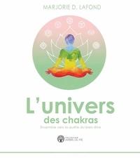 Livres à télécharger sur iPhone gratuitement L'univers des chakras in French 9782898081439 par Marjorie Dumoulin-Lafond