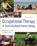 Marjorie E. Scaffa et S. Maggie Reitz - Occupational Therapy in Community Based Settings.