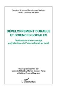 Marjorie Filliastre et Marjorie Mauger-Parat - Développement durable et sciences sociales - Traductions d'un concept polysémique de l'international au local.