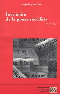 Marjorie Gaudemer - Inventaire de la presse socialiste - France, 1871-1914.