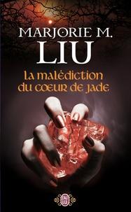 Marjorie Liu - La malédiction du coeur de jade.