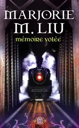 Marjorie Liu - Mémoire volée.