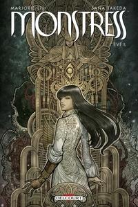 Marjorie Liu et Sana Takeda - Monstress Tome 1 : L'éveil.