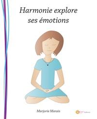 Marjorie Marais - Harmonie explore ses émotions.