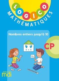 Marjorie Marlein - Mathématiques CP nombres entiers jusqu'à 10 Logico.