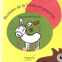 Marjorie Michaud - Bestiaire de la ferme en goguette.