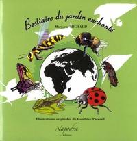 Marjorie Michaud et Gauthier Piérard - Bestiaire du jardin enchanté.