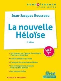 Marjorie Philibert - La Nouvelle Héloise, Jean-Jacques Rousseau.