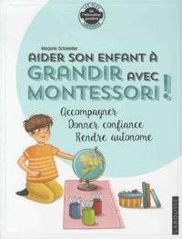 Alixetmika.fr Aider son enfant à grandir avec Montessori - Accompagner, donner confiance, rendre autonome Image