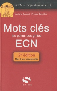 Marjorie Sroussi et Francis Bessière - Mots clés ECN.