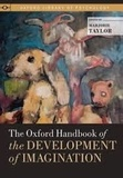 Marjorie Taylor - The Oxford Handbook of the Development of Imagination.