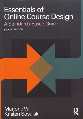Essentials of Online Course Design. A Standards-Based Guide 2nd edition