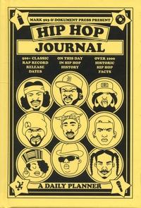 Mark 563 et Björn Almqvist - Hip Hop journal - A Daily Planner.