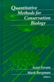 Mark A. Burgman et Scott Ferson - Quantitative Methods for Conservation Biology.