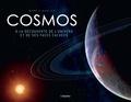 Mark-A Garlick - Cosmos - A la découverte de l'univers et de ses faces cachées.
