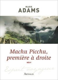 Mark Adams - Machu Picchu, première à droite.