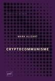 Mark Alizart - Cryptocommunisme.