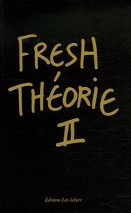 Mark Alizart et Paola Nicolin - Fresh Théorie II - Black Album.