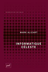 Mark Alizart - Informatique céleste.