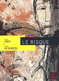 Mark Asch et Alain Le Ninèze - .